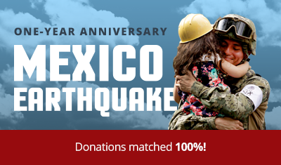Mexico Earthquake One-Year Anniversary Campaign