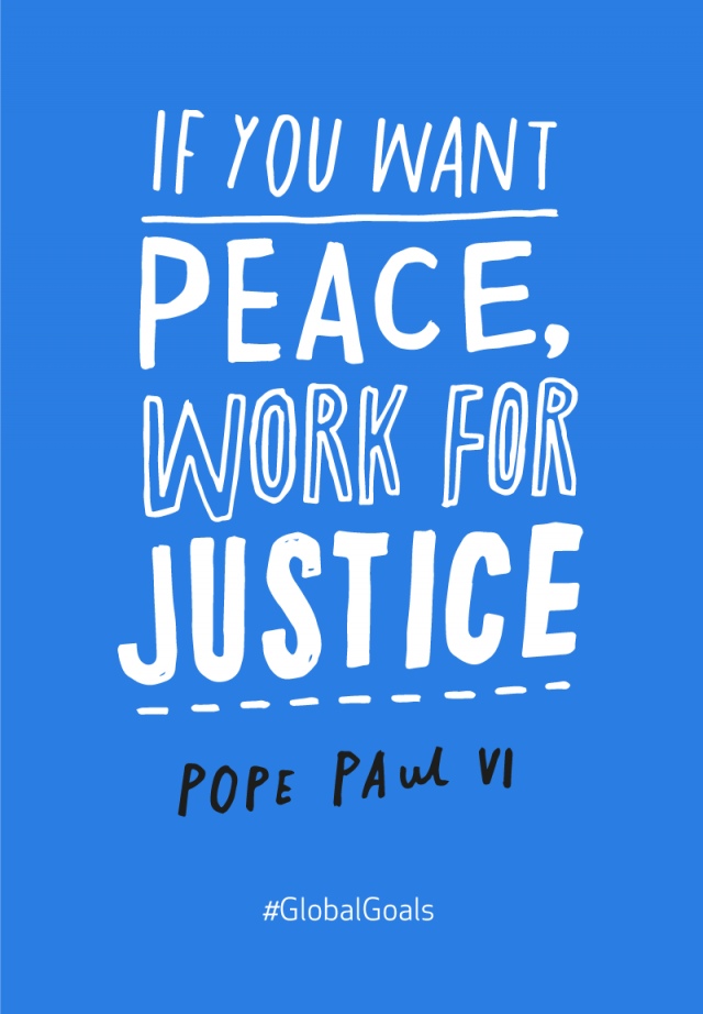 #GlobalGoals - Peace and Justice