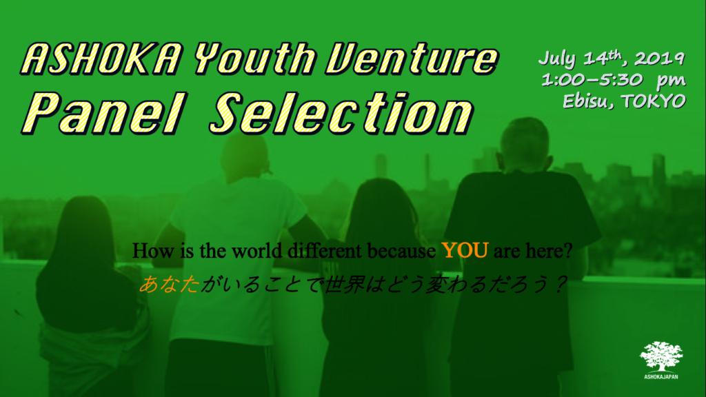 38th ASHOKA Youth Venture Panel Selection