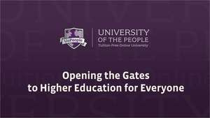 UoPeople - Opening the Gates to Higher Education