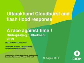 Uttarakhand Floods - A Race Against Time. (PDF)