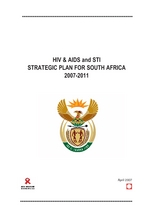 National HIV/AIDS and STI Strategic Plan for South Africa 2007-2 (PDF)