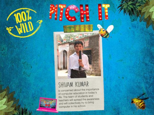 Shivam's 100% Wild Idea