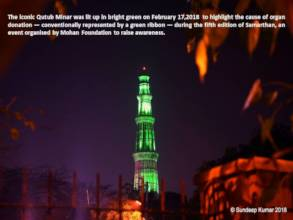 Qutub Minar turns green to support organ donation