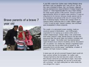 Brave parents of a brave 7 year old