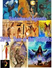 Sisterhood Agenda 2010 Year of the Goddess