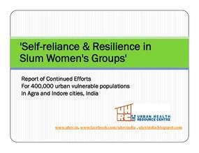 Report:Self-reliance Efforts Indore& Agra Slums (PDF)