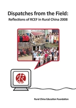 Dispatches from the Field: RCEF in Rural China 2008 (PDF)