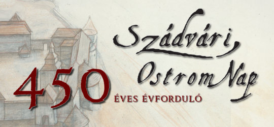 450 YEAR AGO - REMEMBER OF THE SIEGE OF SZADVAR