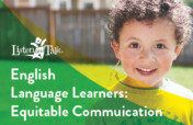 English Language Learners: Equitable Communication