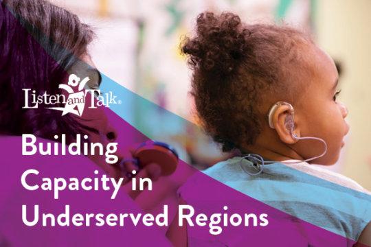Building Capacity in Underserved Regions