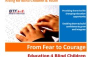 From Fear to Courage: Education 4 Blind Children