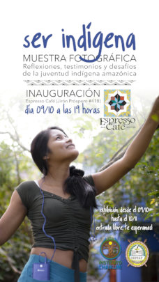 """Ser Indigena"" the Photo-exhibition poster"