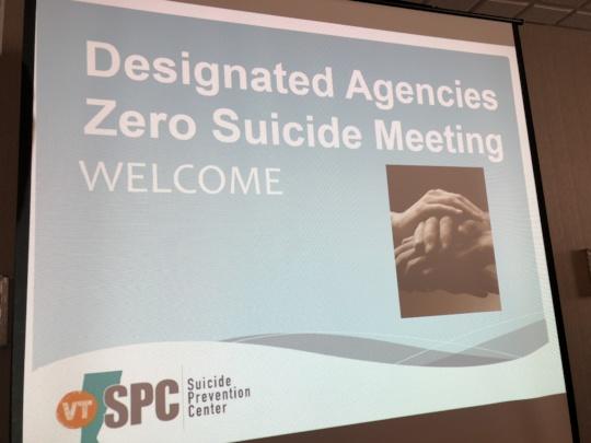 Zero Suicide Training Welcome, Montpelier, Vermont