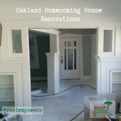 Oakland Homecoming House Renovations