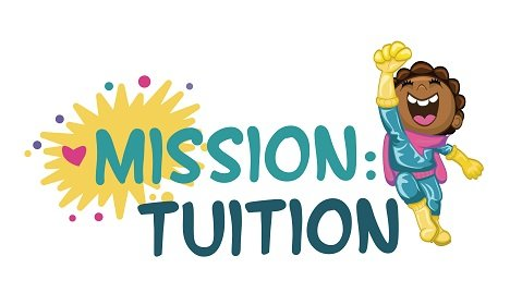 Mission: Tuition!