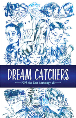 Dream Catchers, POPS Anthology VII