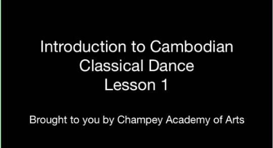Lesson 1~ Classical Cambodian Dance