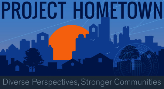 Federal Reserve Bank of Chicago - Project Hometown