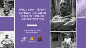JUNE_2019_REPORT__EMPOWER_COLOMBIAN_LEADERS_THROUGH_HIGHER_EDUCATION.pdf (PDF)