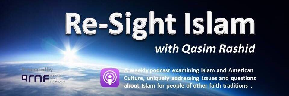 Re-Sight Islam podcast