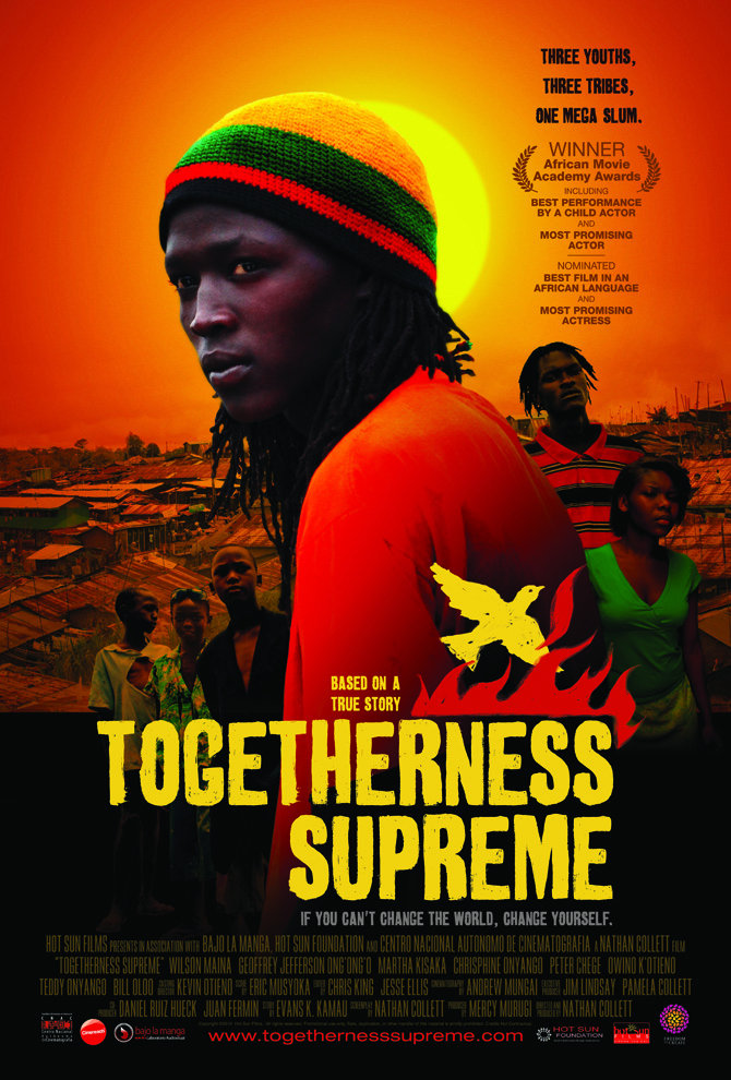 TOGETHERNESS SUPREME, feature film made in Kibera