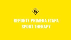 REPORTE_PRIMERA_ETAPA__SPORT_THERAPY_1.pdf (PDF)