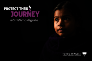 Protect their Journey #GirlsWhoMigrate