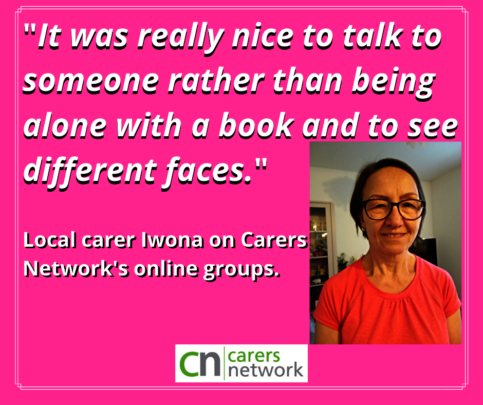 Local carer Iwona who enjoys the online groups