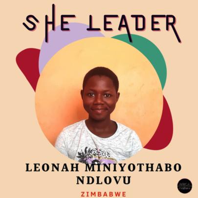 ShE Leader: Leonah Ndlovu - Zimbabwe