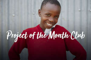 GlobalGiving Project of the Month Club