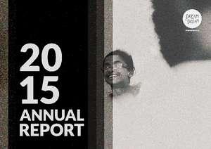 Annual Report_2015_Dream a Dream (PDF)