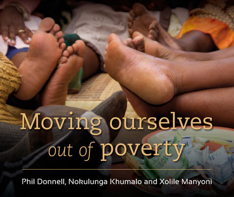 Moving ourselves out of poverty - just released
