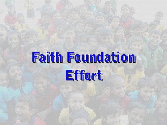 Faith Foundation Effort