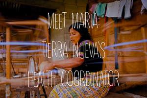 Meet Maria: Tierra Nueva's Health Coordinator
