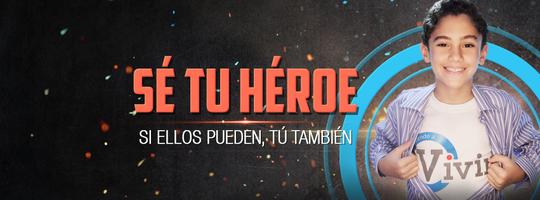 Se Tu Heroe! [Be your own Hero]