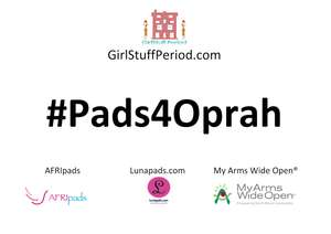 Our Campaign #Pads4Oprah