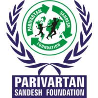 Parivartan sandesh foundation