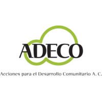 Adeco Acciones para el Desarrollo Comunitario A.C.