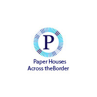 Paper Houses across the Border, Inc.