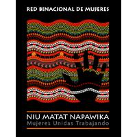 Red Binacional de Mujeres Artesanas Niu Matat Napawika AC